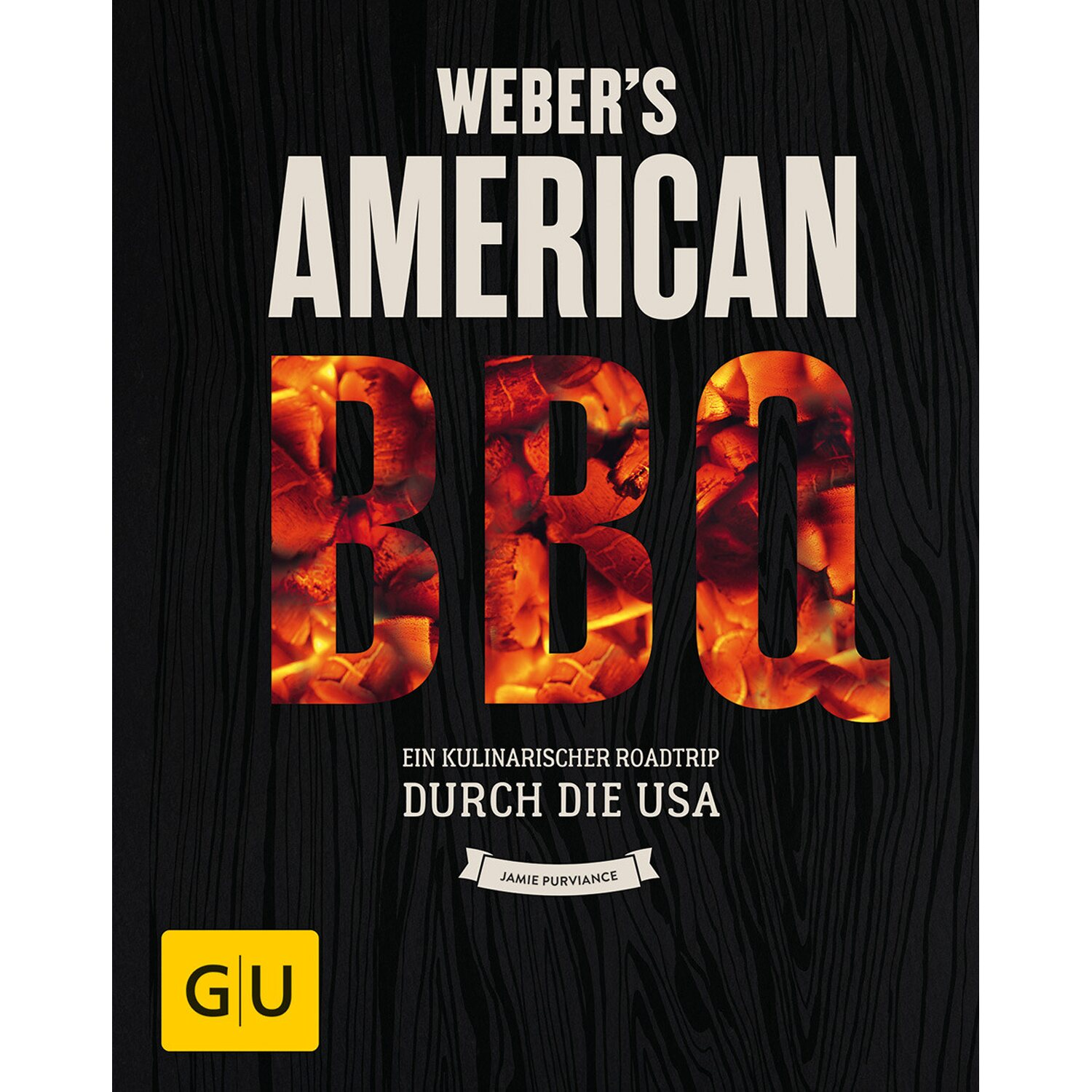 Webers Buch American Barbecue Buch