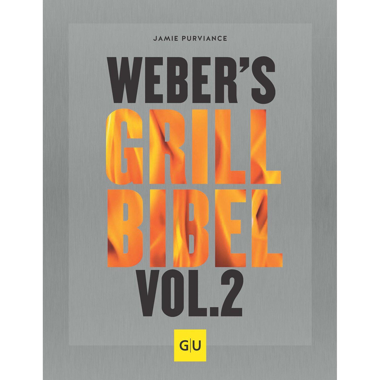 Weber Grillbuch Webers Grillbibel Vol. 2
