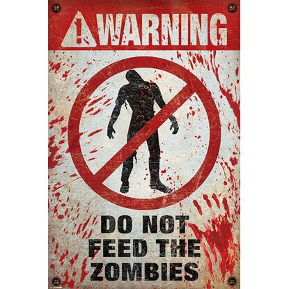 Maxiposter Warning! Do Not Feed The Zombies 61 cm x 91,5 cm